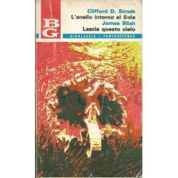 L'anello Intorno Al Sole-Lascia Questo Cielo 19 SIMAK Clifford D.-BLISH J.  Bigalassia La Tribuna Fantascienza