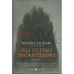 Gli Ultimi Incantesimi  DE MARI Silvana   Salani Editore Fantasy