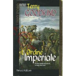 L'ordine Imperiale 2 del 3° GOODKIND Terry  Il Libro D'oro Fantasy Fanucci Fantasy