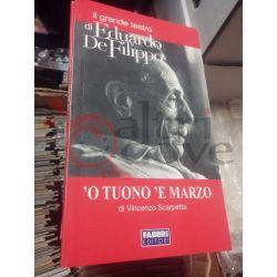'O Tuono 'E Marzo    il grande teatro di Eduardo De Filippo Fabbri Editori Vintage