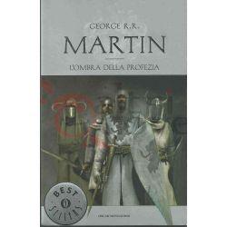 L'ombra Della Profezia 9 MARTIN George R.R.  Il Trono di Spade Mondadori Fantasy