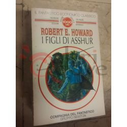 I figli di Asshur 27 Robert E. Howard  100 pagine 1000 lire Newton Fantascienza