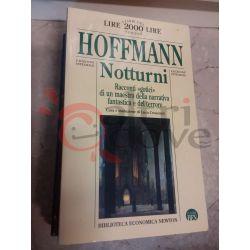 NOTTURNI racconti gotici di un maestro della narrativa fantastica e del terrore 35 HOFFMANN  I libri del 2000 Newton Newton Vint