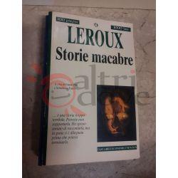Storie macabre 222 LEROUX Gaston  100 pagine 1000 lire Newton Vintage
