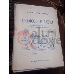 Germogli e radici – Raccolta antologica di poesie     ed. Histonium – Vasto Saggio
