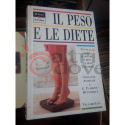 Il peso e le diete – tutta la verità    Il vero & il falso Vallardi I.G. Saggio