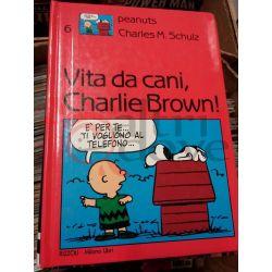 Vita da cani, Charlie Brown! 6 Charls M. Shulz  Peanuts Rizzoli Editore Vintage