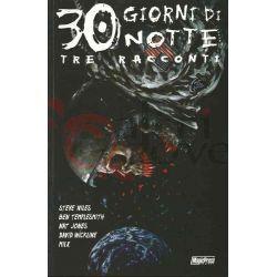 30 Giorni Di Notte: Tre Racconti 70  TEMPLESMITH. Ben JONES. Nat MILX B&N Magic Press Americani