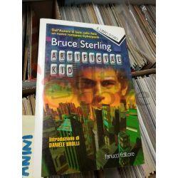 Artifactal Kid  STERLING Bruce  il libro d'oro Fanucci Romanzo
