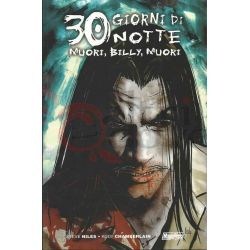 30 Giorni Di Notte: Muori. Billy. Muori 67  CHAMBERLAIN Kody B/N Magic Press Americani