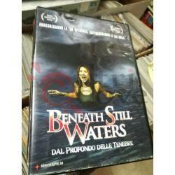 Beneath Still Waters Dal profondo delle Tenebre  YUZNA Brian   Mediafilm DVD
