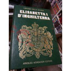 Elisabetta I^    I Grandi della Storia 11 Mondadori Saggio