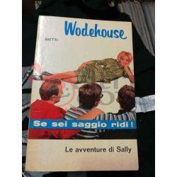 Le avventure di Sally 20 WODEHOUSE Pelham Grenville  Il Picchio Casa Editrice Bietti Commedia