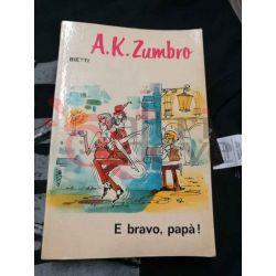 E bravo, papà! 55 ZUMBRO A. Karl  Il Picchio Casa Editrice Bietti Commedia