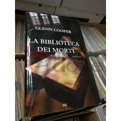 La biblioteca dei morti  Glenn Cooper   Ed. Nord Romanzo