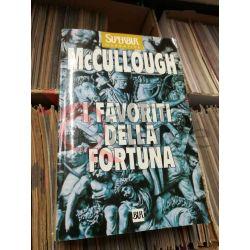 I favori della fortuna  McCullough  Superbur BUR Romanzo