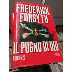 Il pugno di Dio  Forsyth Frederick   Mondadori Romanzo
