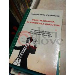 Sono marxista, di tendenza Groucho  Paronuzzi Alessandro   Muzzio biblioteca Saggio