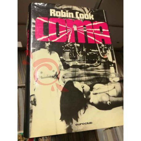 Coma  COOK Robin   Euro Club Fantascienza