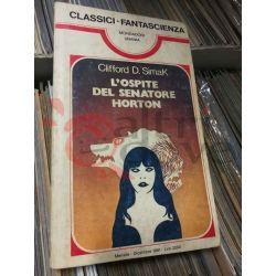 L'ospite del senatore Horton 57 SIMAK Clifford D.  Classici Fantascienza Mondadori Fantascienza