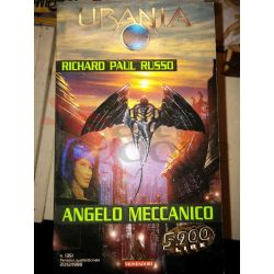 Angelo Meccanico 1351 RUSSO Richard Paul  Urania Mondadori Fantascienza