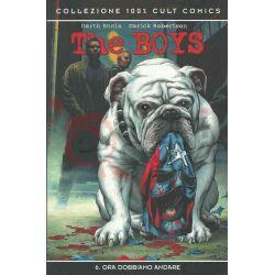 The Boys: Ora Dobbiamo Andare 6  ROBERTSON Darick. HIGGINS John Collezione 100% Cult Comics Nr. 84 Panini Comics Vintage