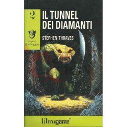 Il Tunnel Dei Diamanti 2    Edizioni E. Elle-Trieste Librogame