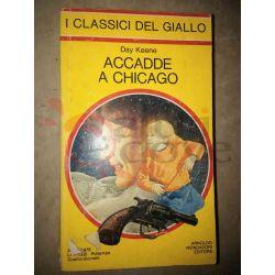 Accade a Chicago 311 KEENE Day  I Classici del Giallo Mondadori Gialli