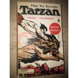 Tarzan l'indomabile 6 BURROUGHS Edgar Rice   Giunti Bemporad Marzocco Avventura
