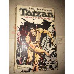 Tarzan e la Città d'oro 12 BURROUGHS Edgar Rice   Giunti Bemporad Marzocco Avventura
