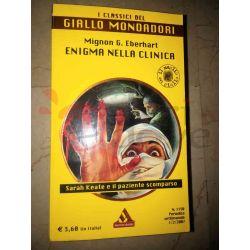 Enigma nella Clinica 1150 EBERHART Mignon G.  I Classici del Giallo Mondadori Gialli