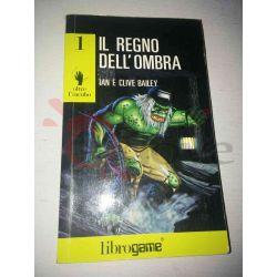 Il regno dell'ombra 1   Oltre l'incubo Ed. E. Elle-Trieste Librogame