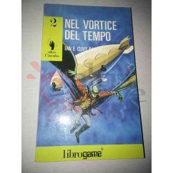 Il vortice del tempo 2   Oltre l'incubo Ed. E. Elle-Trieste Librogame
