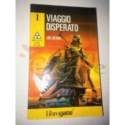 Viaggio disperato 1   Guerrieri della strada Ed. E. Elle-Trieste Librogame