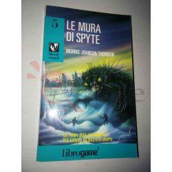 Le mura di Spyte 5   Blood Sword Ed. E. Elle-Trieste Librogame