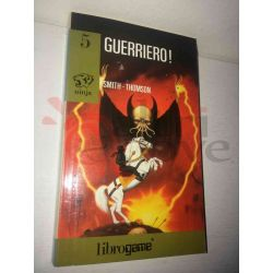 Guerriero! 5   Ninja Ed. E. Elle-Trieste Librogame RARO DIFETTO