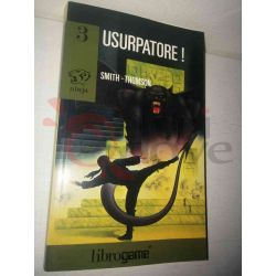 Usurpatore! 3 SMITH/THOMSON  Ninja Ed. E. Elle-Trieste Librogame