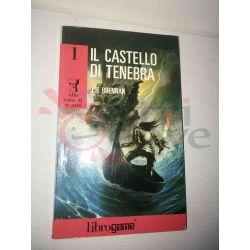 Il Castello di tenebra 1 BRENNAN J. H.  alla corte di re artù Ed. E. Elle-Trieste Librogame