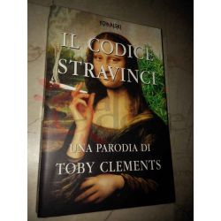 Il Codice Stravinci v.unico CLEMENTS Toby   Kowalski Commedia