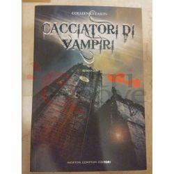 Cacciatori di Vampiri 1 GLEASON Colleen  Nuova Narrativa Newton  90 Newton Avventura