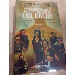 Deverry - L'incantesimo dei Druidi 2 KERR Katharine   Editrice Nord Fantasy