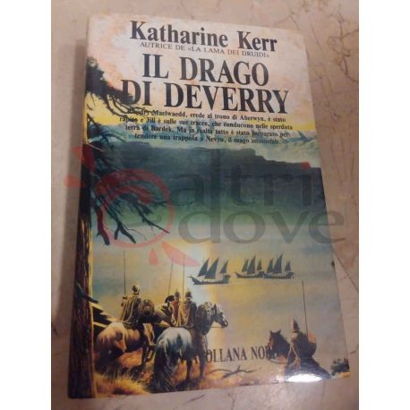 Deverry - Il Drago di Deverry 4 KERR Katharine   Editrice Nord Fantasy