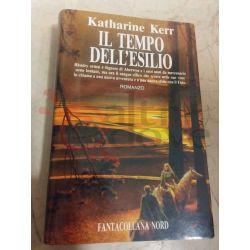 Deverry - Il tempo dell'esilio 5 KERR Katharine   Editrice Nord Fantasy