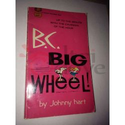 B.C.: Big Wheel! D2033 HART Johnny   Fawcett Crest Varie (inglese)
