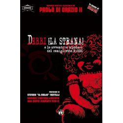 Debbi [la strana] v.unico DI ORAZIO II Paolo  INCUBAZIONI nr. 3 CUT-UP Ed. Horror