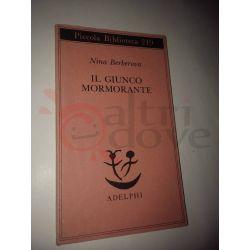Il giunco mormorante  BERBEROVA Nina  Piccola Biblioteca nr. 249 Adelphi Ed. S.p.a. Vintage