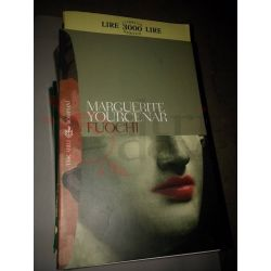 Fuochi  YOURCENAR Marguerite  Tascabili Bompiani nr.304 Bompiani Vintage