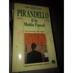 Il fu Mattia Pascal  PIRANDELLO Luigi  I libri del 2000 Newton Newton Vintage