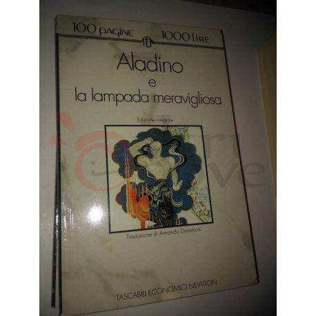 Aladino e la lampada meravigliosa    100 pagine 1000 lire Newton Vintage
