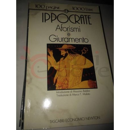 Aforismi e Giuramento  IPPOCRATE  100 pagine 1000 lire Newton Vintage